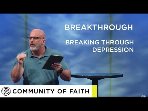 breakthrough-part-5---breaking-through-depression