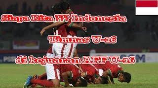 Perjalanan Timnas Indonesia U-16 menuju Juara di kejuaraan AFF U-16 tahun 2018