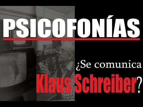 PSICOFONÍAS   ¿Se comunica Klaus Schreiber?