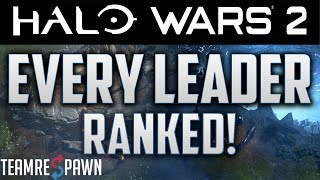 Ranking Every Halo Wars 2 Leader (Post Yap Yap)