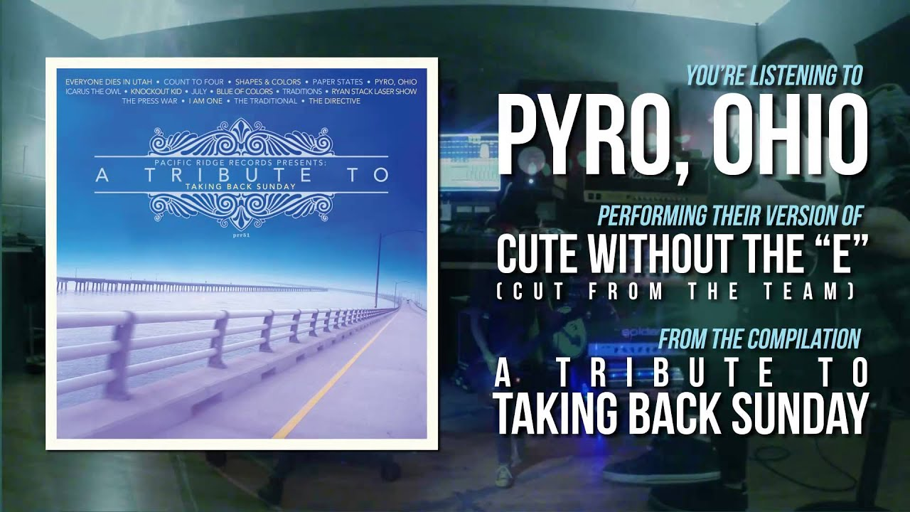 Pyro Ohio Cute Without The E Cut From Team Taking Back Sunday Cover