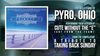 "Pyro, Ohio - ""Cute Without The"