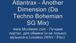 SPEED GARAGE - Atlantrax - Another Dimension (Da Techno Bohemian SG  Mix)