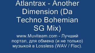 SPEED GARAGE - Atlantrax - Another Dimension (Da Techno Bohemian SG  Mix)
