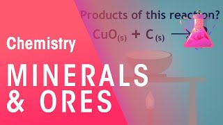 Minerals and Ores & the extraction of Minerals | The Chemistry Journey | The Fuse School