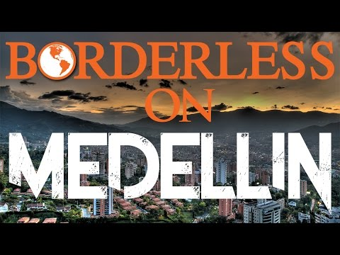 Medellin, Colombia: Low Costs, Amazing Weather And Beautiful Women