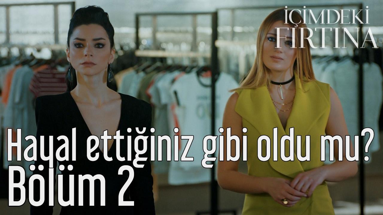 Icimdeki Firtina 2 Bolum Images Səkillər