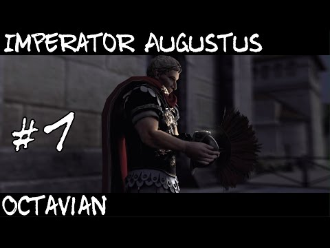 Total War Rome 2 : Imperator Augustus Campaign Part 1