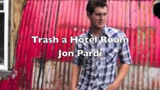 Watch Jon Pardi Trash A Hotel Room video