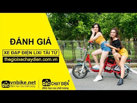 Đánh giá xe đạp điện Lixi Tài Tử