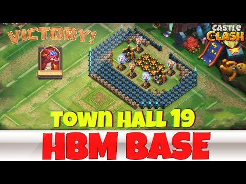 Building An HBM BASE | TOWN HALL 19 | #4 | CASTLE CLASH