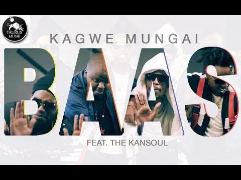 Kagwe Mungai - Baas ft The Kansoul (Official Video)
