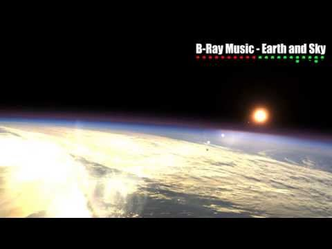 RAP,HIP HOP,TRAP, EDM, INSTRUMENTALS BEATS - B-Ray Music - Earth and Sky