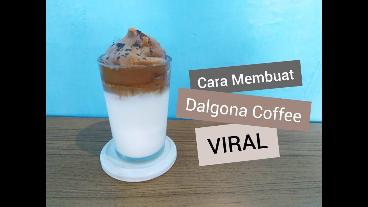 Cara Membuat Dalgona Coffee Anti Gagal - YouTube