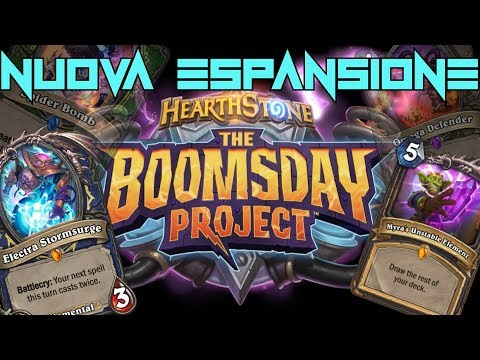 THE BOOMSDAY PROJECT! Nuova Espansione| trailer | Electra Stormsurge mvp | [Hearthstone ITA]