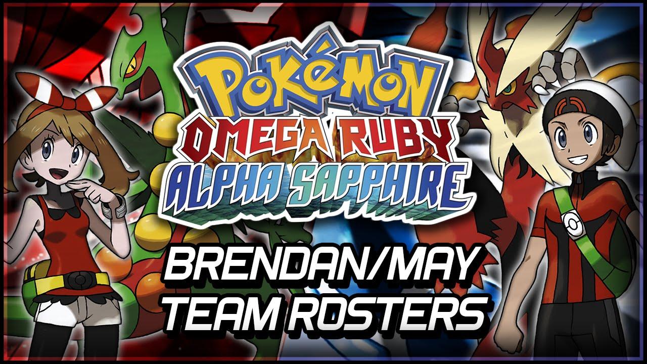 Pok 233 Mon Omega Ruby And Alpha Sapphire Brendan May Team