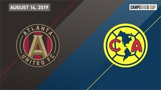 HIGHLIGHTS: Atlanta United vs Club América | August 14, 2019