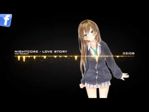 ★Nightcore - Love Story