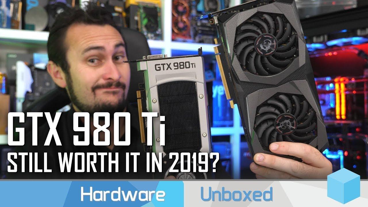 GeForce GTX 980 Ti vs GTX 1660 Ti & RTX 2060