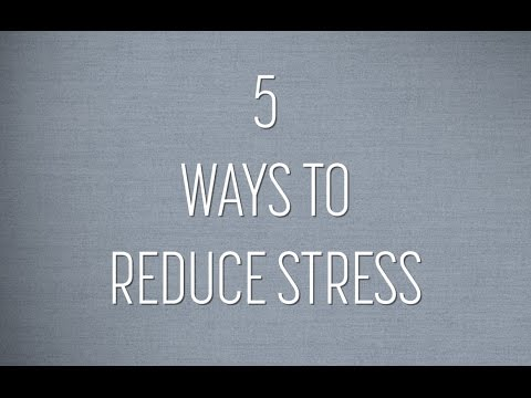 5 Ways to Reduce Stress