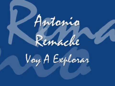 """Antonio Remache """"Voy A Explorar"""""""