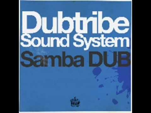 Dubtribe sound systemSamba dub