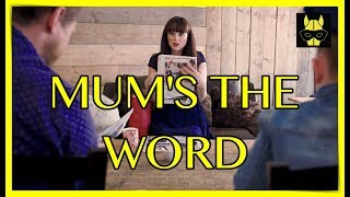 'MUMS THE WORD' - MUM COMEDY SHORTS SERIES