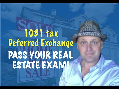 1031 Exchange - Real Estate Exam