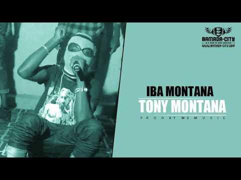 IBA MONTANA - TONY MONTANA