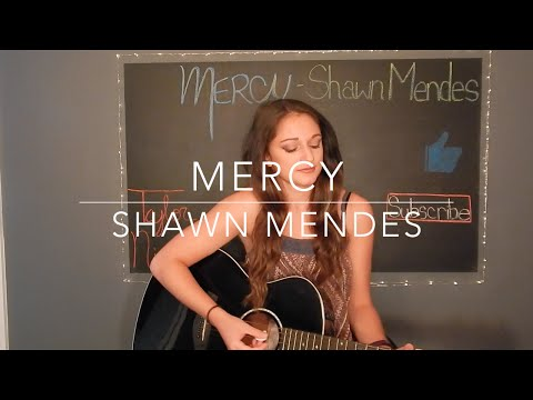 """""""Mercy"""" Shawn Mendes Cover"""