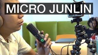 Trên tay microphone Junlin cho livestream và karaoke