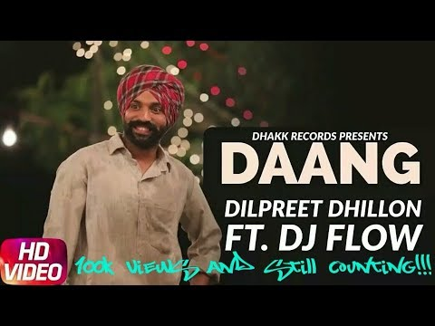 ||DANG||OFFICIAL PUNJAB RECORDS||DILPREET DHILLON||DJ.FLOW||WITH DOWNLOAD LINK