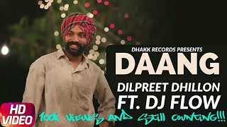 DANG OFFICIAL PUNJAB RECORDS DILPREET DHILLON DJ FLOW WITH DOWNLOAD LINK