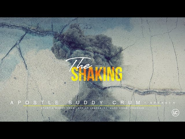 The Shaking - Apostle Buddy Crum | 05-05-2019