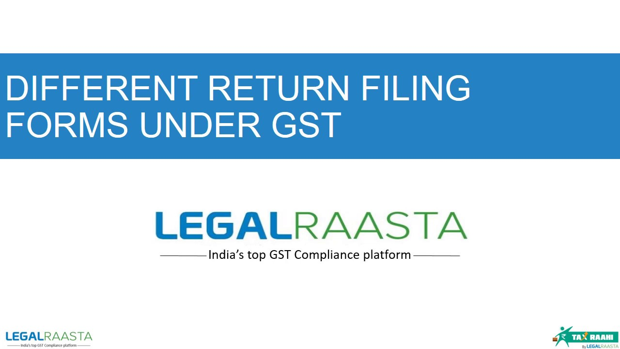Types of GST Return Filing Forms | GST Registration