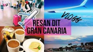 Resan till Gran Canaria   VLOGG