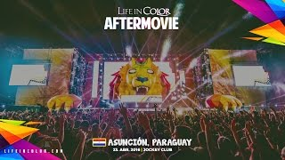 Life In Color - KINGDOM - Paraguay - 04.23.2016 - Official Aftermovie