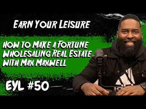 How to Make a Fortune Wholesaling Real Estate with Max Maxwell
