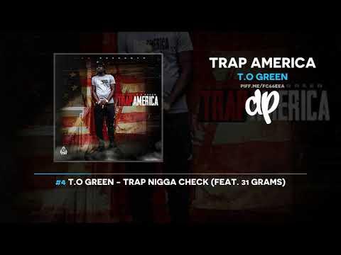T.O Green - Trap America (FULL MIXTAPE + DOWNLOAD)