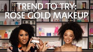 Trend to Try: Rose Gold Makeup | Sephora
