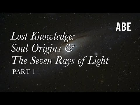Part 1: Soul Origins & the 7 Rays of Light