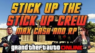 Video GTA Online [GTA5] Making Money Solo - Stick Up the Stickup Crew - Max Cash and RP! download MP3, 3GP, MP4, WEBM, AVI, FLV September 2017