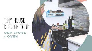 Tiny House Kitchen Tour: Our Tiny Oven + Stove