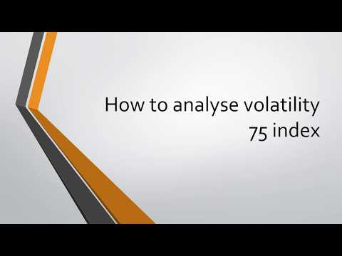 How To Analyse Volatility 75 Index