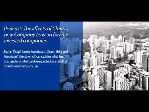 The Effects Of China's New Company Law On Foreign Invested Companies