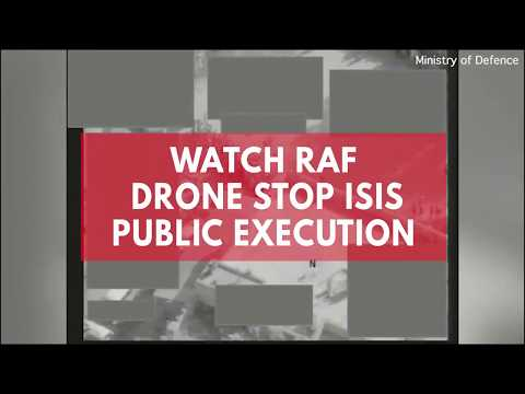 Watch as RAF drone stops Isis public execution 2,000 miles away