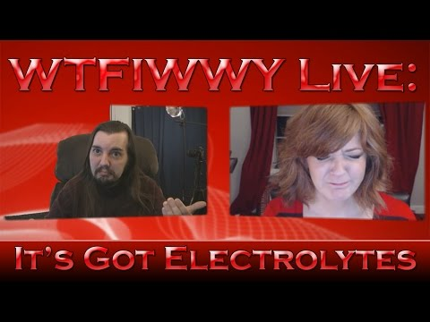 WTFIWWY Live - It's Got Electrolytes - 3/30/15