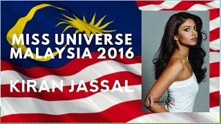 Miss Universe Malaysia 2016 (Kiran Jassal)