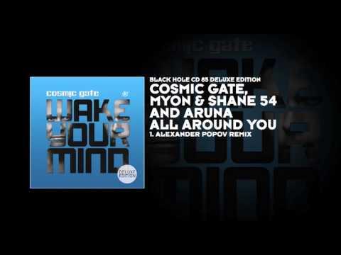 Cosmic Gate, Myon & Shane 54 and Aruna - All Around You (Alexander Popov Remix)