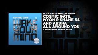 Cosmic Gate, Myon & Shane 54 and Aruna - All Around You (Alexander Popov Remix)